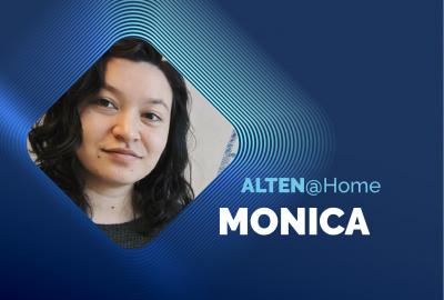ALTEN@home: Monica